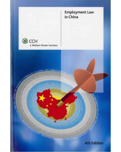 Employment Law in China, 4th Edition