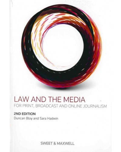 Law and the Media, 2nd Edition