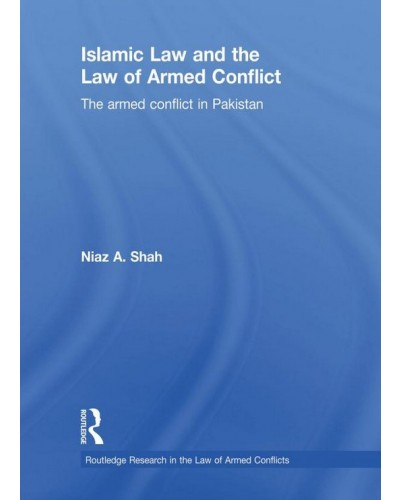 Islamic Law and the Law of Armed Conflict