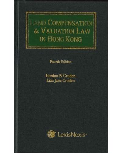 Land Compensation and Valuation in Hong Kong, 4th Edition