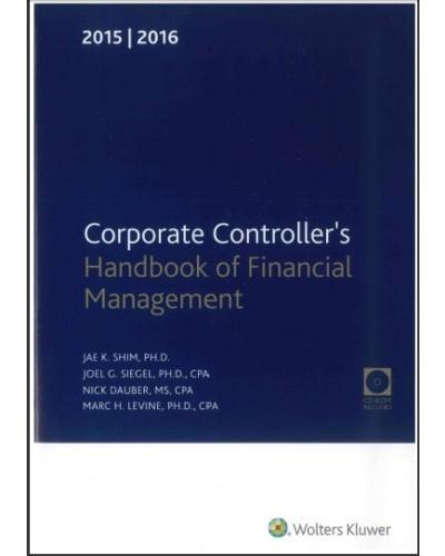 Corporate Controller's Handbook of Financial Management (2015-2016)
