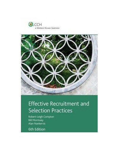 Effective Recruitment and Selection Practices, 6th Edition