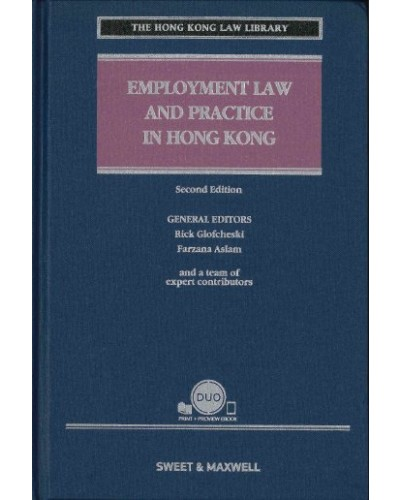 Employment Law and Practice in Hong Kong, 2nd Edition