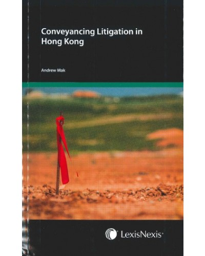 Conveyancing Litigation in Hong Kong