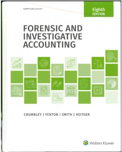 Forensic and Investigative Accounting, 8th Edition