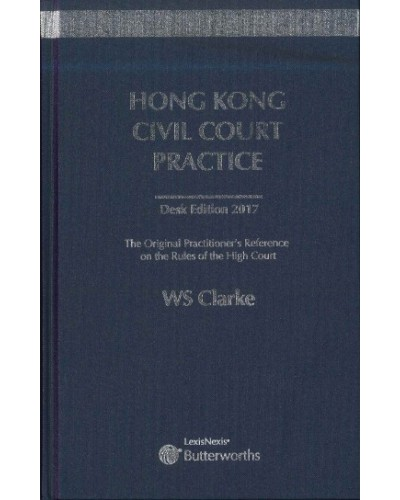 Hong Kong Civil Court Practice (Desk Edition 2017)