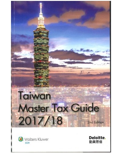 Taiwan Master Tax Guide 2017/2018 (2nd Edition)
