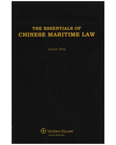 The Essentials of Chinese Maritime Law