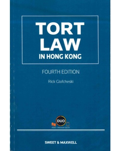Tort Law in Hong Kong, 4th Edition