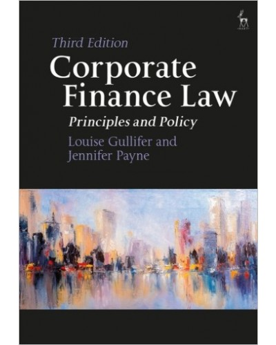 Corporate Finance Law: Principles and Policy, 3rd Edition