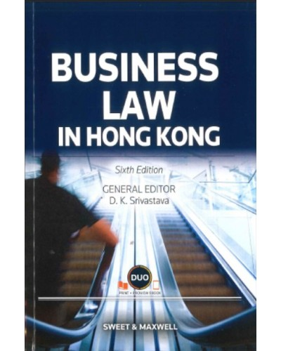 Business Law in Hong Kong, 6th Edition