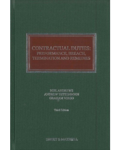 Contractual Duties: Performance, Breach, Termination and Remedies, 3rd Edition