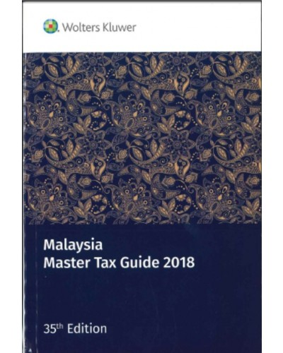 Malaysia Master Tax Guide 2018, 35th Edition