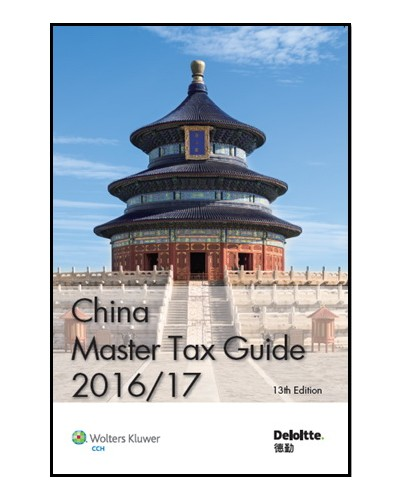 China Master Tax Guide 2016/17 (13th Edition)