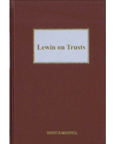 Lewin on Trusts, 19th Edition (Mainwork + 3rd Supplement)