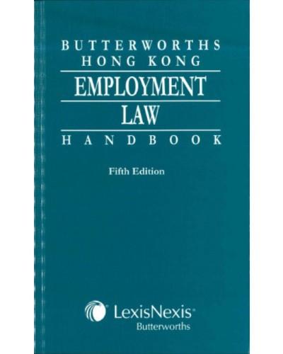 Butterworths Hong Kong Employment Law Handbook, 5th Edition