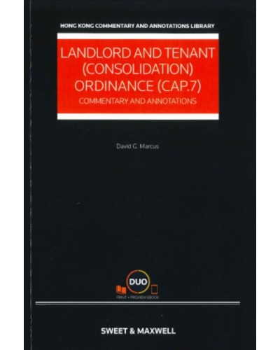 Landlord and Tenant (Consolidation) Ordinance (Cap.7): Commentary & Annotations