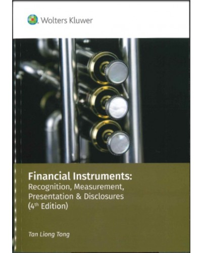 Financial Instruments: Recognition, Measurement, Presentation & Disclosures (4th Edition)