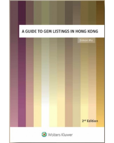 A Guide to GEM Listings in Hong Kong (2nd Edition)