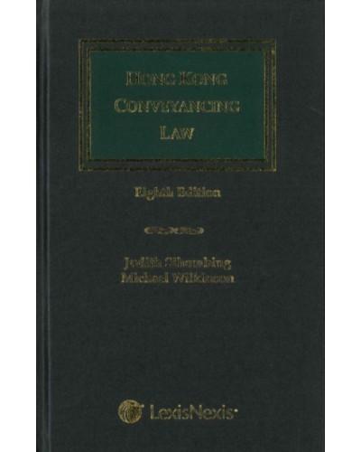 Hong Kong Conveyancing Law, 8th Edition