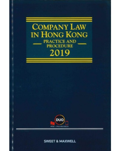 Company Law in Hong Kong: Practice and Procedure 2019