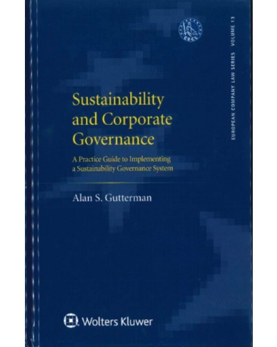 Sustainability and Corporate Governance: A Practice Guide to Implementing a Sustainability Governance System