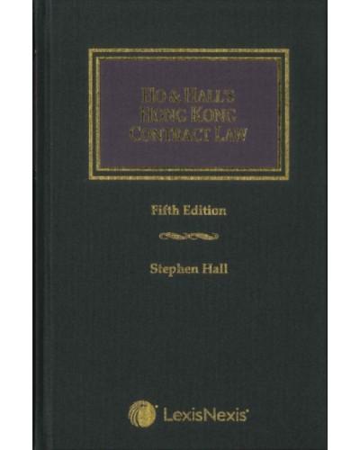 Ho & Hall: Hong Kong Contract Law, 5th Edition