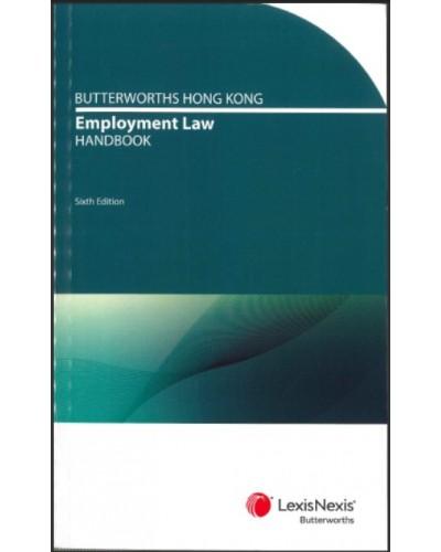 Butterworths Hong Kong Employment Law Handbook, 6th Edition