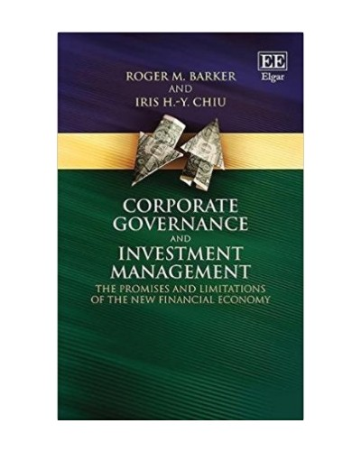 Corporate Governance and Investment Management: The Promises and Limitations of the New Financial Economy