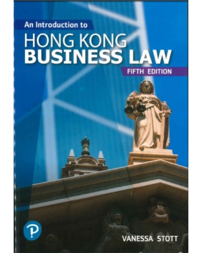 An Introduction to Hong Kong Business Law, 5th Edition