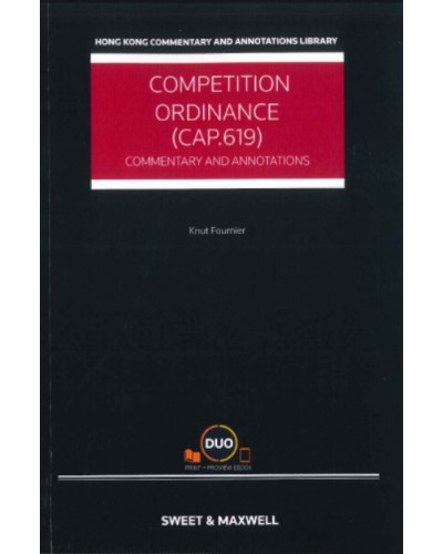 Competition Ordinance (Cap. 619): Commentary and Annotations