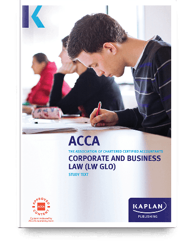 ACCA (LW GLO) Corporate and Business Law (Study Text) - ACCA