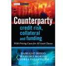 Counterparty Credit Risk, Collateral and Funding