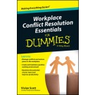 Workplace Conflict Resolution Essentials For Dummies, Australian and New Zealand Edition