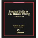 Practical Guide to U.S. Transfer Pricing, 3rd Edition