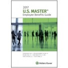 U.S. Master Employee Benefits Guide, 2017 Edition