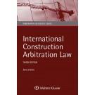 International Construction Arbitration Law, 3rd Edition