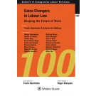 Game Changers in Labour Law: Shaping the Future of Work