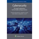 Cybersecurity: Key Legal Considerations for the Aviation and Space Sectors
