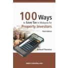 100 Ways to Save Tax in Malaysia for Property Investors, 3rd Edition