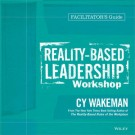 Reality-Based Leadership Workshop Deluxe Facilitator's Guide Set