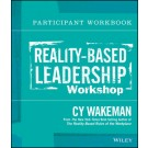 Reality-Based Leadership Participant Workbook