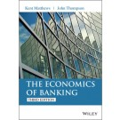 The Economics of Banking, 3rd Edition