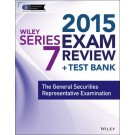 Wiley Series 7 Exam Review 2015 + Test Bank