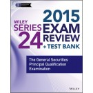 Wiley Series 24 Exam Review 2015 + Test Bank