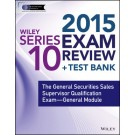 Wiley Series 10 Exam Review 2015 + Test Bank