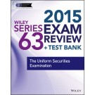 Wiley Series 63 Exam Review 2015 + Test Bank