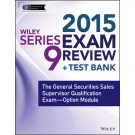 Wiley Series 9 Exam Review 2015 + Test Bank