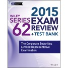 Wiley Series 62 Exam Review 2015 + Test Bank