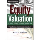 Equity Valuation: A Tool to Enhance Value and Mitigate Risk